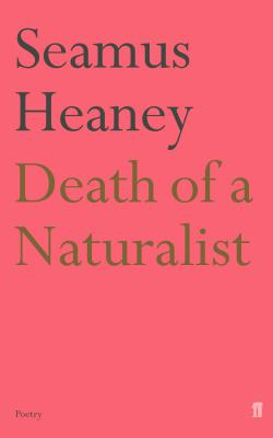Book cover for Death of a Naturalist.